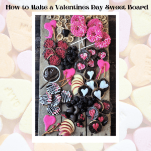 how to make a valentines sweet board